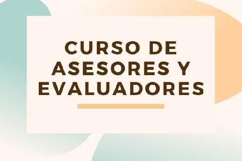 Curso de formación de asesores y evaluadores